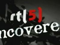 RTL 5 Uncovered
