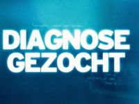Diagnose Gezocht - Aflevering 1